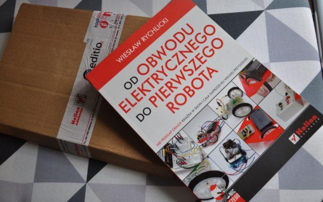 """Recenzja książki """"Od obwodu elektrycznego do pierwszego robota"""""""